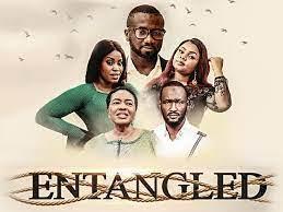Entagled (Nollywood) Free Download Mp4