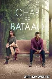 Ghar Pe Bataao 2021 (Bollywood) Download Mp4