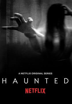 Haunted Complete Season 01 Free Download Mp4