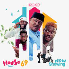 House 69 (Nollywood) Free Download Mp4