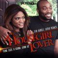 Housegirl (Nollywood) Movie Download Mp4