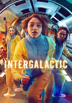 Intergalactic Complete S01 Free Download Mp4