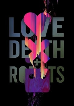Love Death and Robots Complete S02 Free Download Mp4