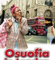 Osuofia in London (Nollywood) Movie Download Mp4