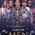 Table of Men (Nollywood) Free Download Mp4