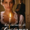 The Cook of Castamar Complete S01 SPANISH Free Download Mp4