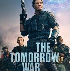 The Tomorrow War 2021 Fzmovies Free Download Mp4