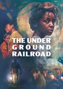 The Underground Railroad Complete S01 Free Download Mp4