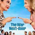 The War Next Door Complete S01 SPANISH Free Download Mp4