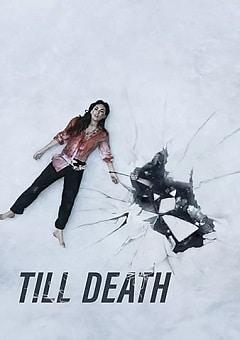 Till Death 2021 Fzmovies Free Download Mp4