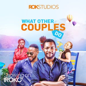 What Couples Do (Nollywood) Free Download Mp4