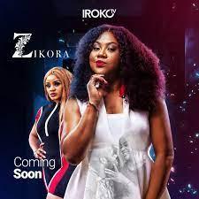 Zikora (Nollywood) Free Download Mp4