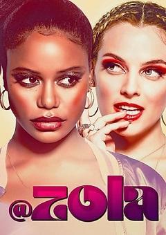 Zola 2020 Fzmovies Free Download Mp4