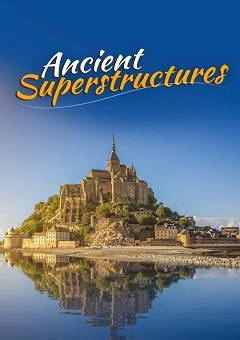 Ancient Superstructures Complete S01 Free Download Mp4