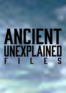 Ancient Unexplained Files Complete S01 Free Download Mp4