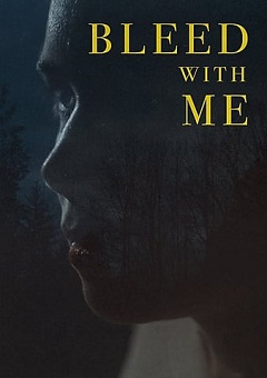 Bleed With Me 2020 Fzmovies Free Download Mp4