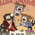 Close Enough Complete S02 Free Download Mp4