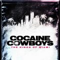 Cocaine Cowboys The Kings of Miami Complete S01 Download Mp4