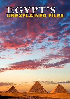 Egypts Unexplained Files Complete S01 Free Download Mp4