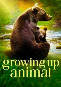Growing Up Animal Complete S01 Free Download Mp4