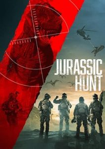 Jurassic Hunt 2021 Fzmovies Free Download Mp4