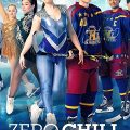 Zero Chill Complete S01 Free Download Mp4