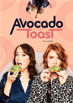 Avocado Toast The Series Complete S01 Free Download Mp4