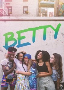 Betty Complete S01 Free Download Mp4