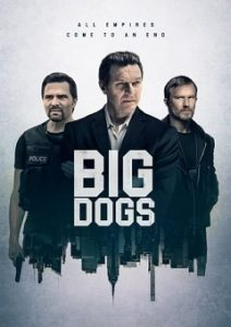 Big Dogs Complete S01 Free Download Mp4