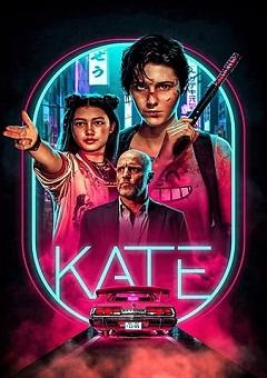 Kate 2021 Fzmovies Free Download Mp4