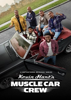 Kevin Harts Muscle Car Crew Complete S01 Free Download Mp4