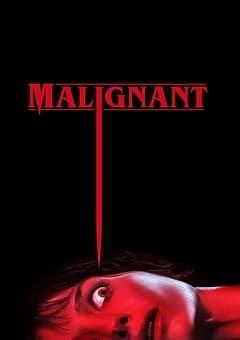 Malignant 2021 Fzmovies Free Download Mp4