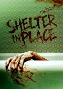 Shelter in Place 2021 Fzmovies Free Download Mp4