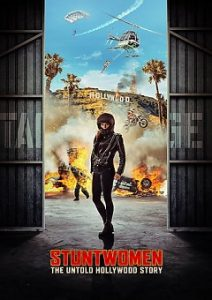 Stuntwomen The Untold Hollywood Story 2020 Fzmovies Free Download Mp4