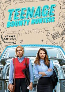 Teenage Bounty Hunters Complete S01 Free Download Mp4