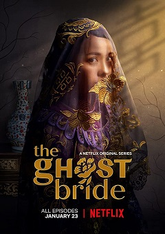 The Ghost Bride Complete S01 CHINESE Free Download Mp4
