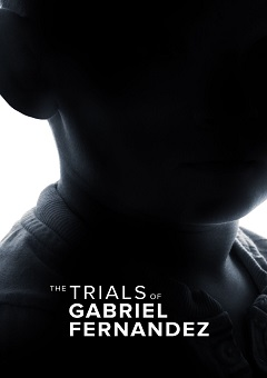 The Trials of Gabriel Fernandez Complete S01 Free Download Mp4