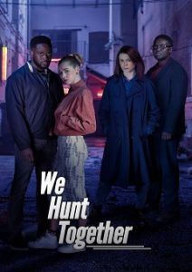 We Hunt Together Complete S01 Free Download Mp4