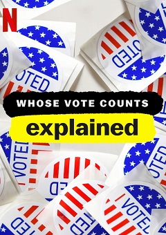 Whose Vote Counts Explained Complete S01 Free Download Mp4