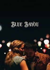 Blue Bayou 2021 Movie Download Mp4