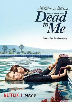 Dead to Me Complete S01 Free Download Mp4