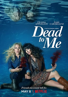 Dead to Me Complete S02 Free Download Mp4