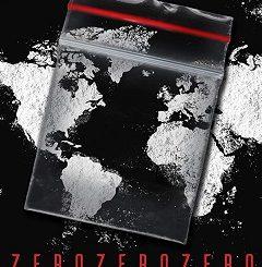 ZeroZeroZero Complete S01 Free Download Mp4